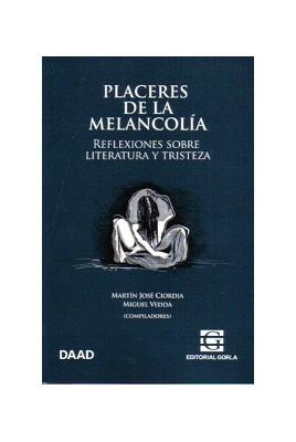 PLACERES DE LA MELANCOLIA
