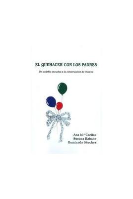 EL QUEHACER CON LOS PADRES