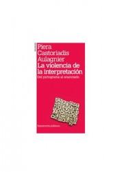 La violencia de la interpretación (2a ed)