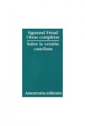 Obras Completas de Sigmund Freud. Sobre la versión castellana