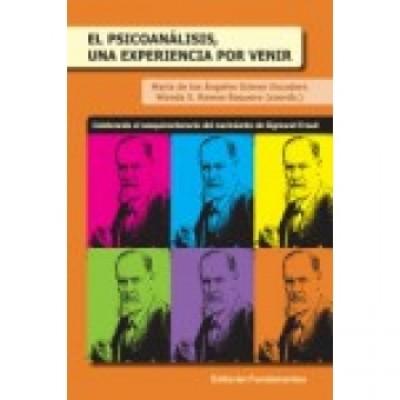 EL PSICOANALISIS, UNA EXPERIENCIA POR VENIR