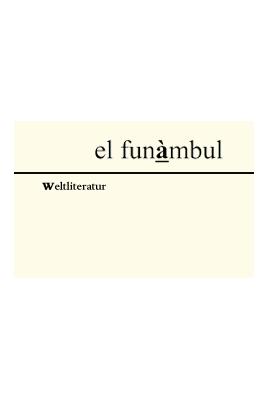 EL FUNÀMBUL 5: WELTLITERATUR