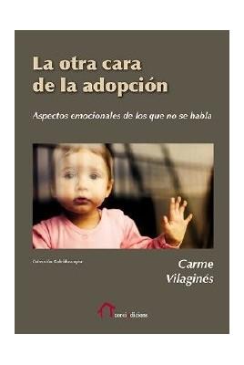 La otra cara de la adopción. Aspectos emocionales de los que no se habla
