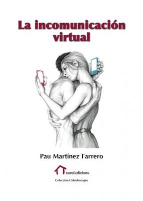 La incomunicación virtual
