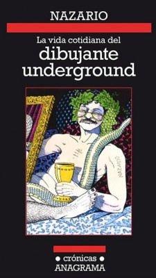 La vida cotidiana del dibujante underground
