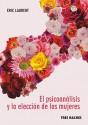 El psicoanálisis y la elección de las mujeres