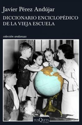 Diccionario enciclopédico de la vieja escuela