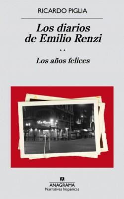 Los diarios de Emilio Renzi **