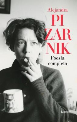 Poesía completa. Alejandra Pizarnik