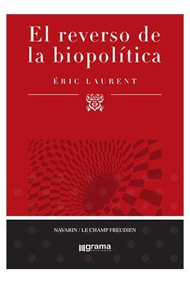 El reverso de la biopolítica