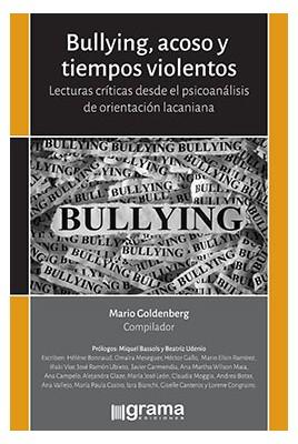 Bullying, acoso y tiempos violentos