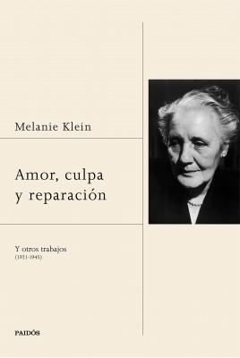 Amor, culpa y reparación y otros trabajos (1921-1945)