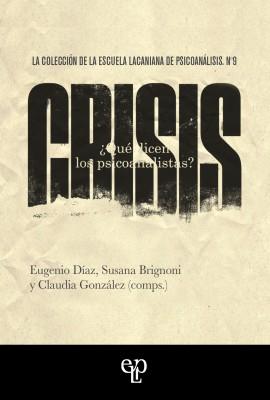 Crisis. ¿Qué dicen los psicoanalistas?