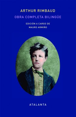 Arthur Rimbaud. Obra Completa Bilingüe