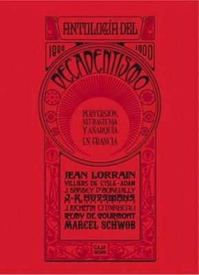 Antología del decadentismo 1880-1900