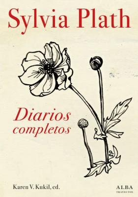 Diarios completos. Sylvia Plath