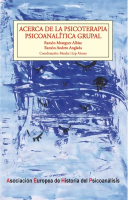 Acerca de la psicoterapia psicoanalítica grupal