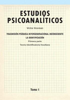 Estudios psicoanalíticos Tomo 1