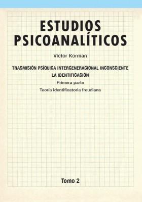 Estudios psicoanalíticos Tomo 2