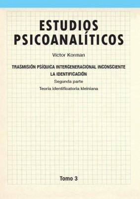 Estudios psicoanalíticos Tomo 3
