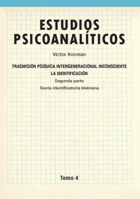Estudios psicoanalíticos Tomo 4
