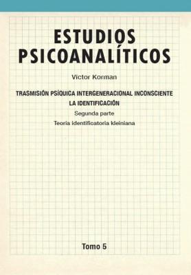 Estudios psicoanalíticos Tomo 5