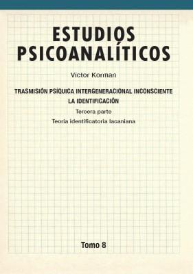 Estudios psicoanalíticos Tomo 8