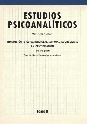 Estudios psicoanalíticos Tomo 9