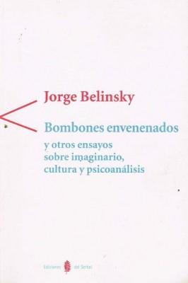 Bombones envenenados y otros ensayos sobre imaginario, cultura y psicoanálisis