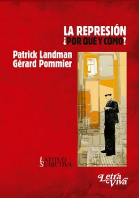 La represión ¿Por qué y cómo?