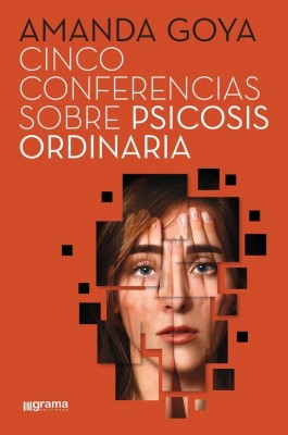 Cinco conferencias sobre psicosis ordinaria