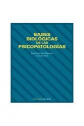 Bases biológicas de las psicopatologías