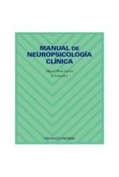 Manual de neuropsicología clínica