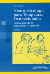 Neuropsicología para Terapeutas Ocupacionales. Evaluación de la percepción y cognición.