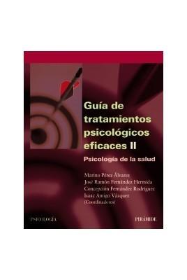 Guía de tratamientos psicológicos eficaces II