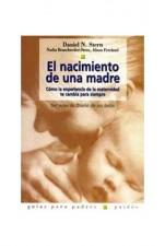 El nacimiento de una madre