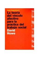 La teoría del vínculo afectivo para la práctica del trabajo social