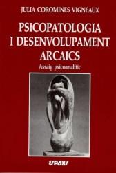 Psicopatologia i desenvolupament arcaics