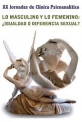 Lo masculino y lo femenino: ¿igualdad o diferencia sexual?