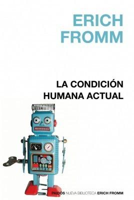La condición humana actual
