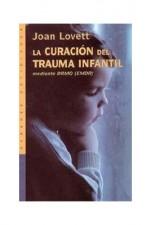 La curación del trauma infantil mediante el DRMO (EMDR)