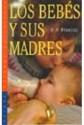 Los bebés y sus madres