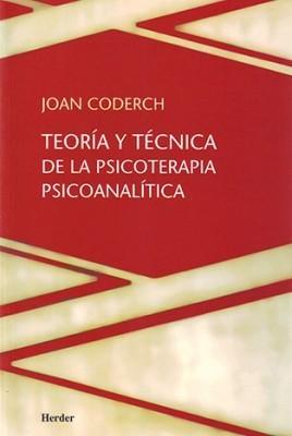 Teoría y técnica de la psicoterapia psicoanalítica