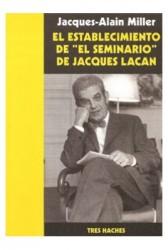 """El establecimiento de """"El Seminario"""" de Jacques Lacan"""