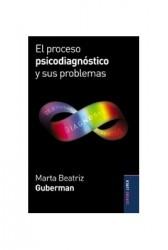 El proceso psicodiagnóstico y sus problemas