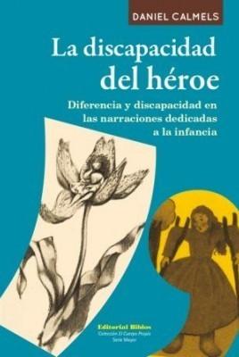 La discapacidad del héroe