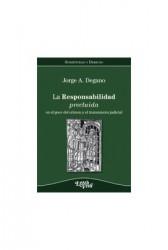 La responsabilidad precluida en el goce del crimen y el tratamiento judicial