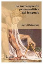 La investigación psicoanalítica del lenguaje