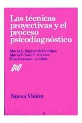 Las técnicas proyectivas y el proceso psicodiagnóstico