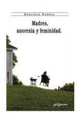 Madres, anorexia y feminidad